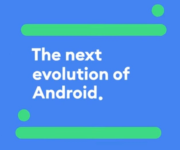 The next evolution of Android.