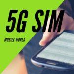 5G SIM(ファイブジーシム)の時代